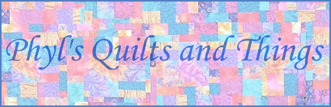 Phyl's Quilts & Things
